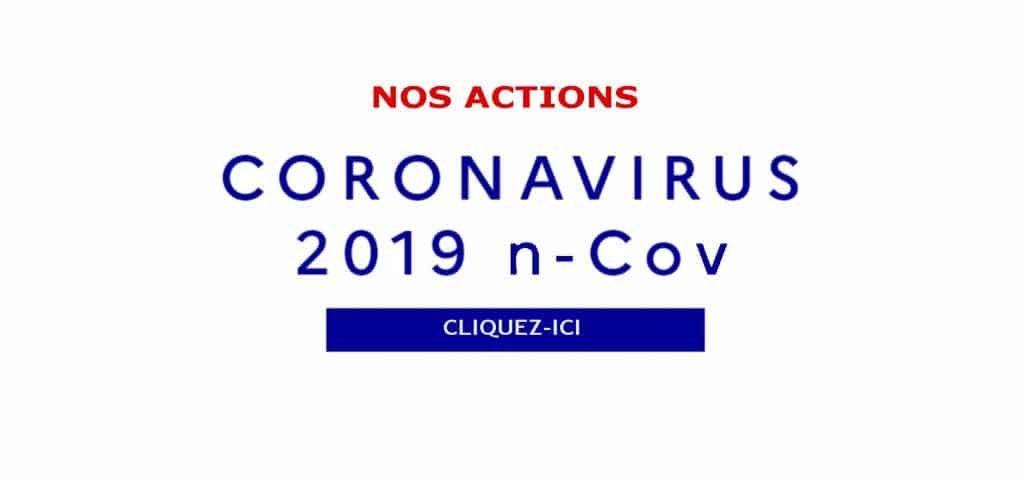 COVID-19 : Nos actions